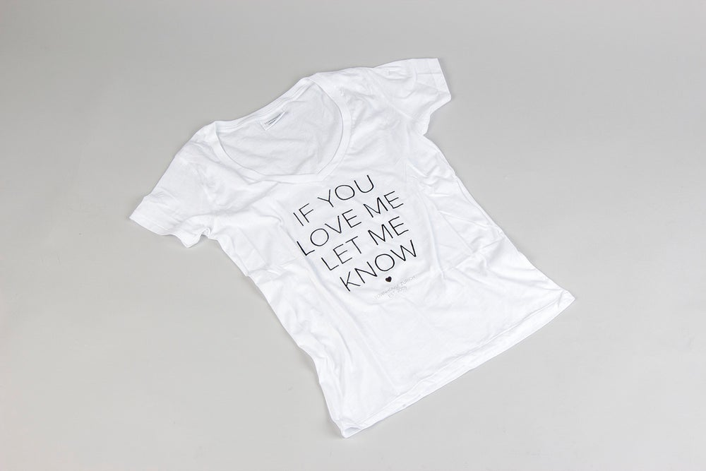 Image of If You Love Me T-shirt