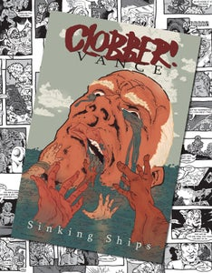Image of Clobber Vance: Sinking Ships TPB