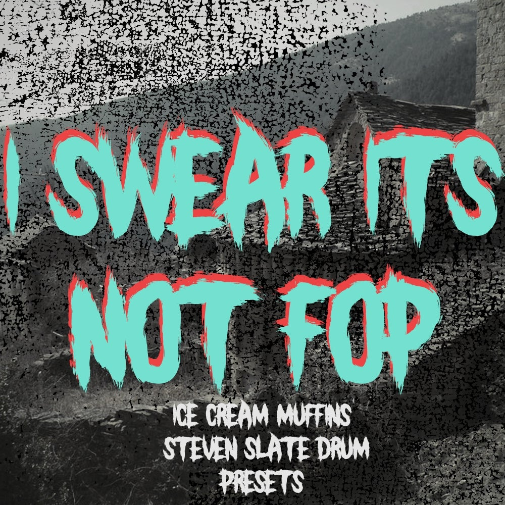 I Swear It's Not FOP Steven Slate Drum Presets