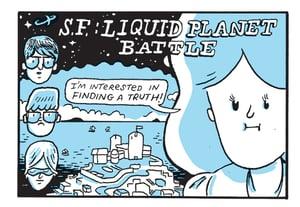 S.F.: Liquid Planet Battle