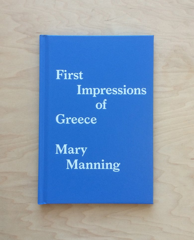 Image of First Impressions of Greece, Mary Manning