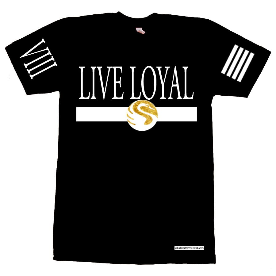 Image of Live Loyal T-Shirt