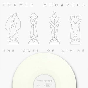 "Image of Former Monarchs - 'The Cost of Living' Debut Album on Limited Edition White 12"" Vinyl"