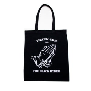 Image of THANK GOD FOR THE BLACK RYDER - TOTE BAG