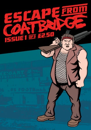 Image of Escape From Coatbridge Issue 1