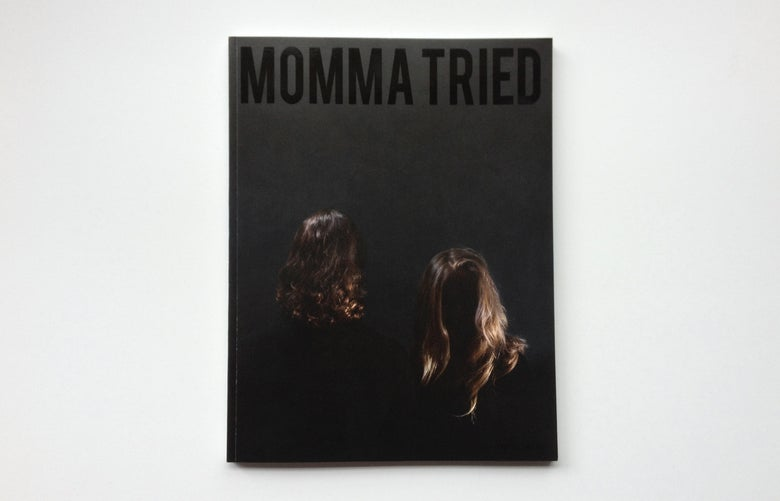 Image of MOMMA TRIED ISSUE 2