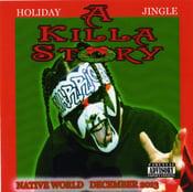 Image of A Killa Story