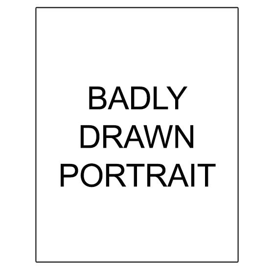 Image of Badly Drawn Portrait