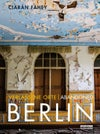 Verlassene Orte / Abandoned Berlin: Book 1