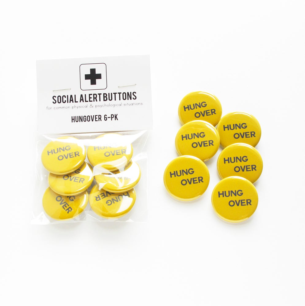 Image of HANGOVER BUTTON Party Pack of Social Alert Buttons - party favors