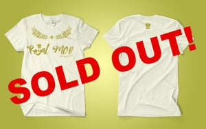 Image of Royal Mob Tee (Gold Logo)