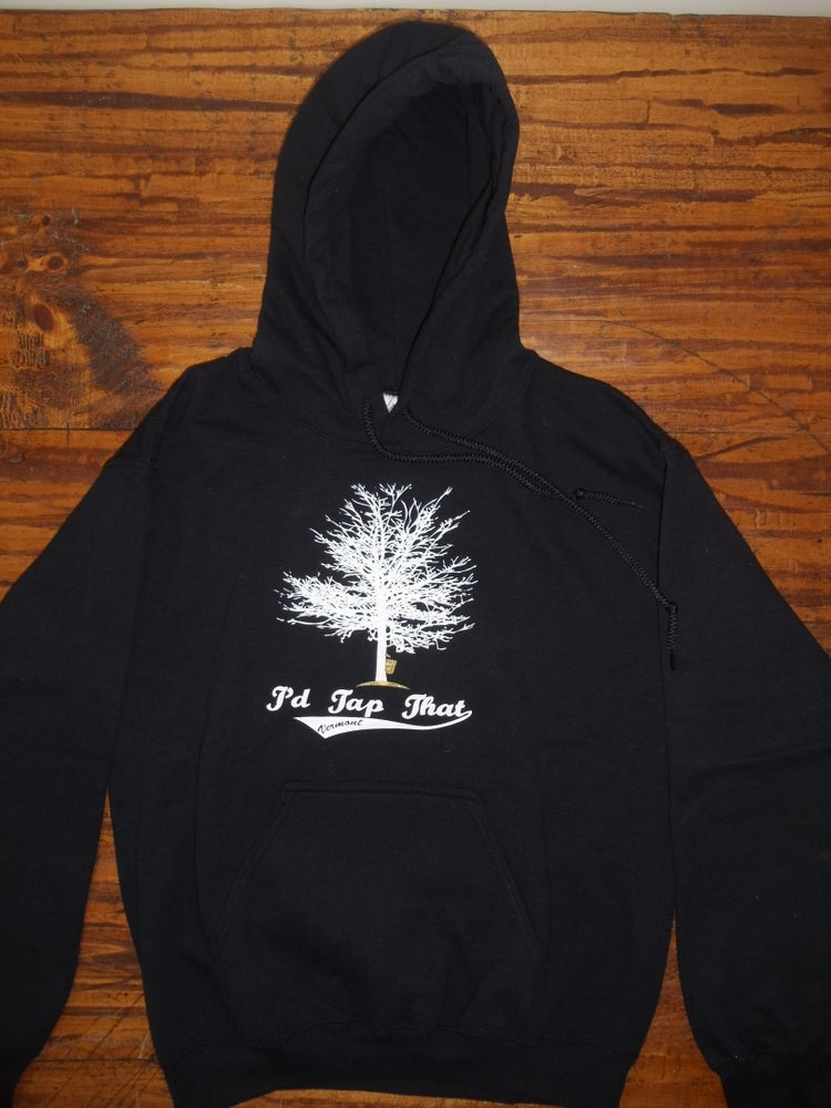 Image of I'd Tap That - Maple Syrup Tree Vermont Hooded Sweatshirt - Vermont Sweatshirt - Vermont Hoodie