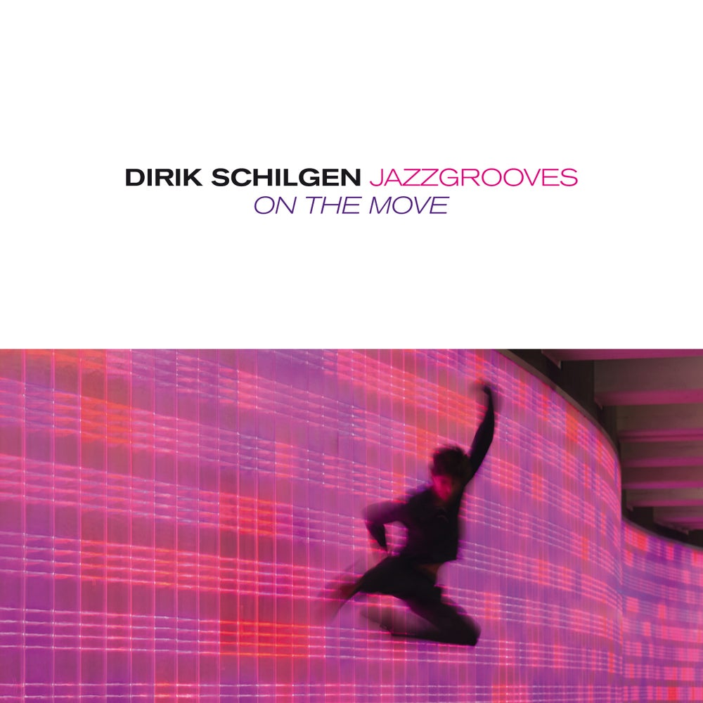 Image of Dirik Schilgen - On The Move PR19