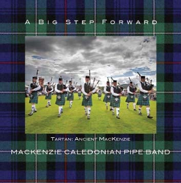 Image of MacKenzie Caledonian Pipe Band - A Big Step Forward