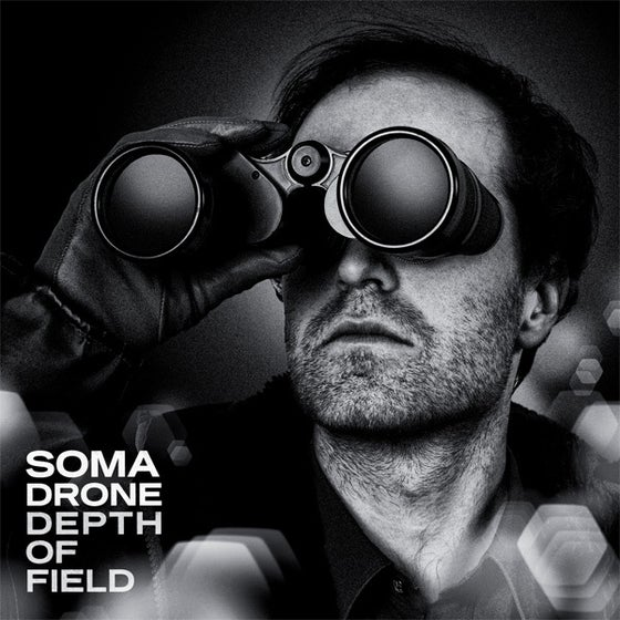 """Image of Somadrone - Depth of Field - 12"""" LP"""