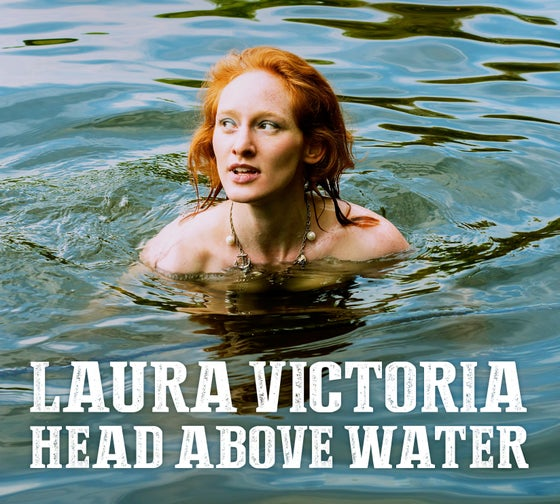 Image of Laura Victoria: Head Above Water