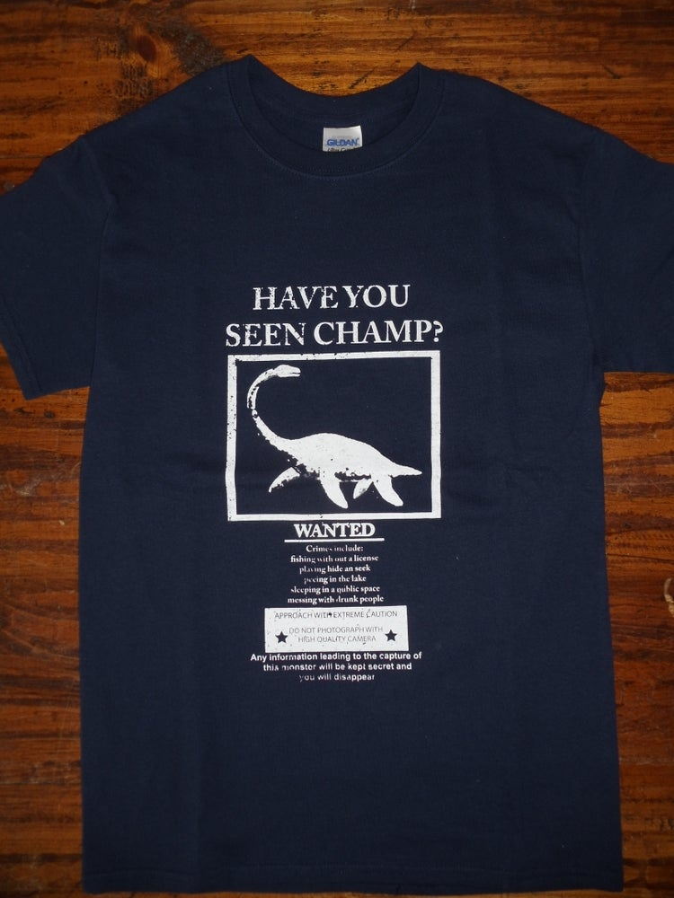 Image of Champ Wanted Tee - Funny Vermont T-Shirt