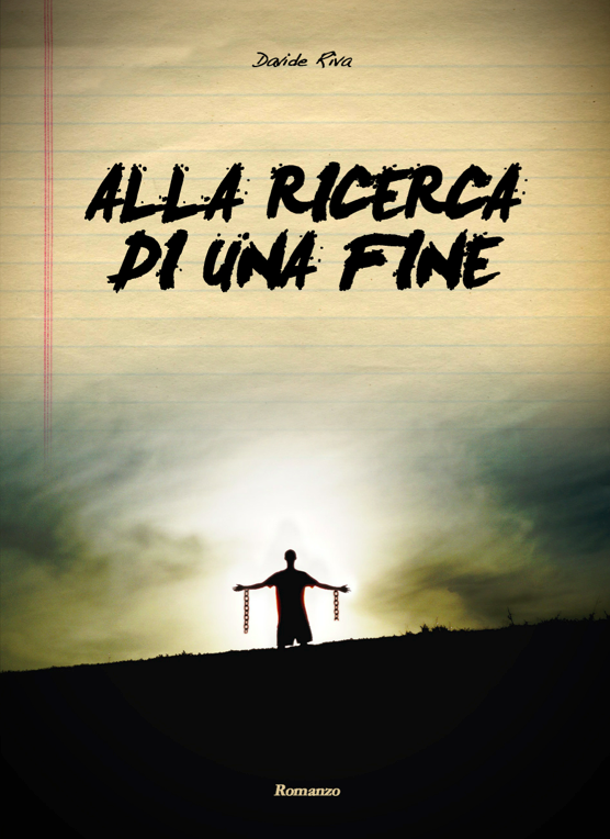 Image of Alla Ricerca di Una Fine - Romanzo pag.224 - Sped. INCLUSA