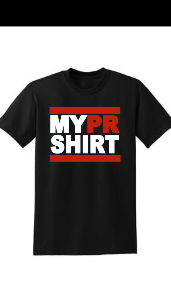 Image of My PR Shirt