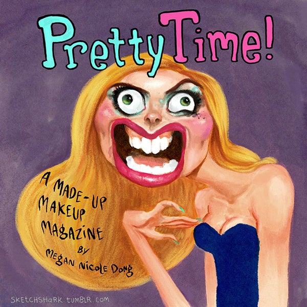 Image of Pretty Time! A Made Up Make Up Magazine