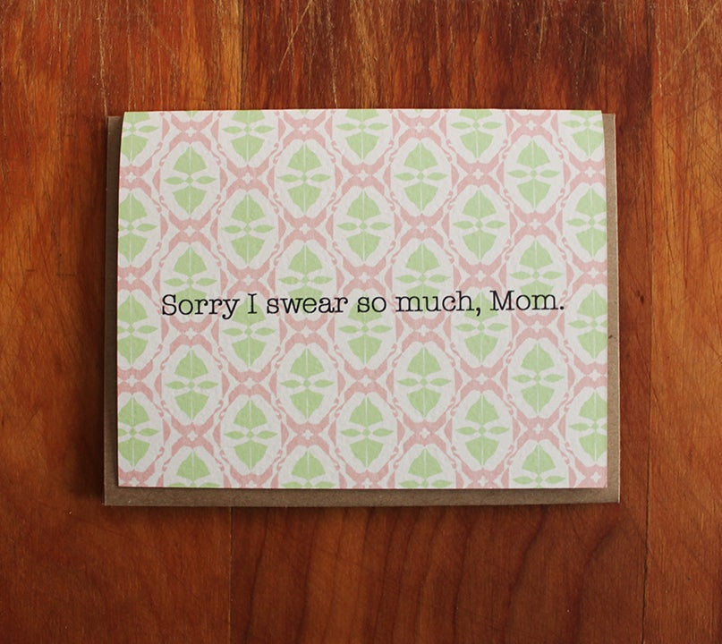 Image of sorry i swear so much, mom
