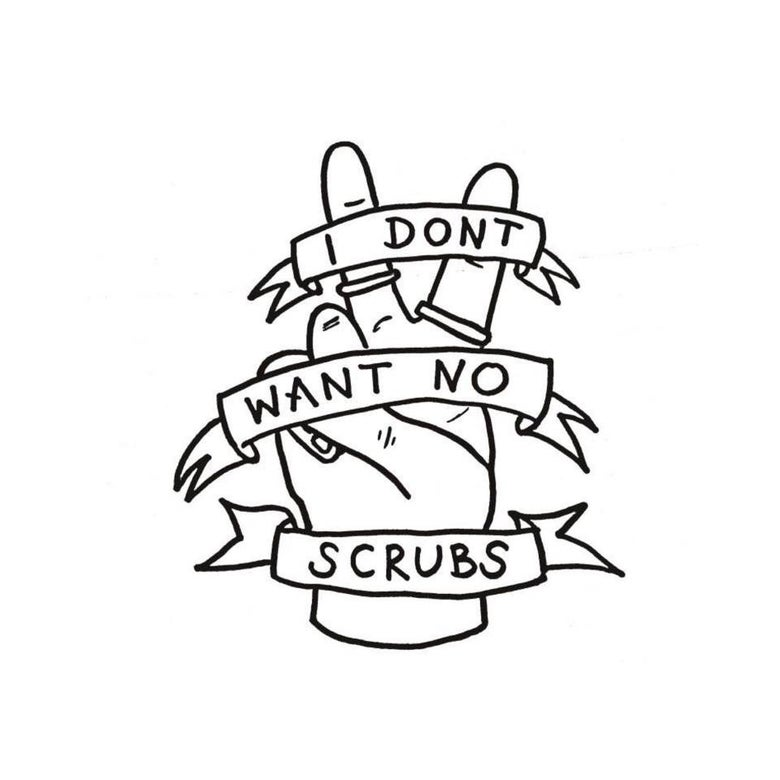 Image of i don't want no scrubs A4 print