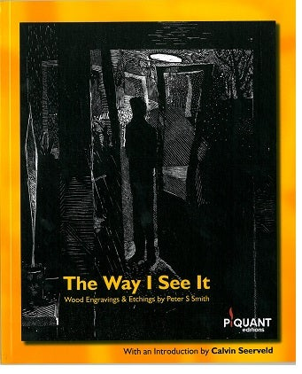 Image of The Way I See It - by Peter S Smith