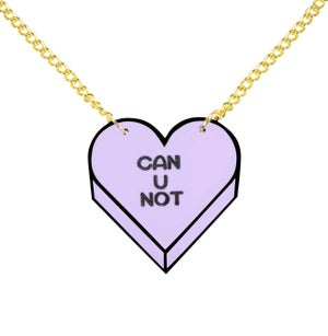 """CAN U NOT"" Candy Heart Necklace - Black Heart Creatives"