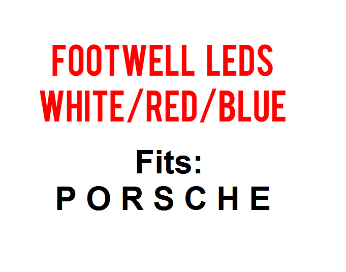 Image of Porsche Footwell LEDs Fits: Porsche 911 - Cayenne - Cayman - Boxster 921/194 Wedge