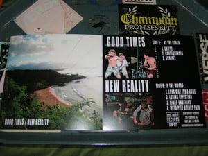 "Image of Good Times/New Reality Split 7"""