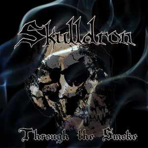Image of Skulldron CD- Through the Smoke