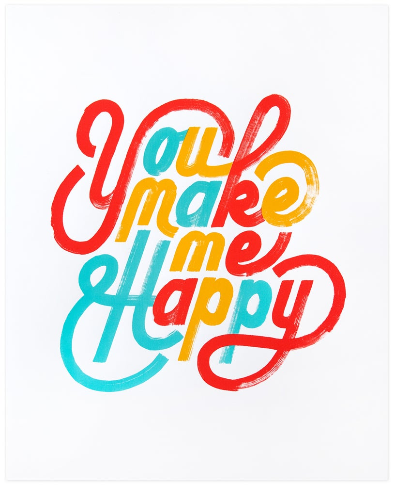 Image of You Make Me Happy