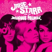 Image of Jake Starr and The Delicious Fullness - Faces 7''