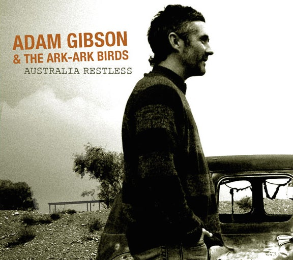 Image of Australia Restless by Adam Gibson and the Ark-Ark Birds