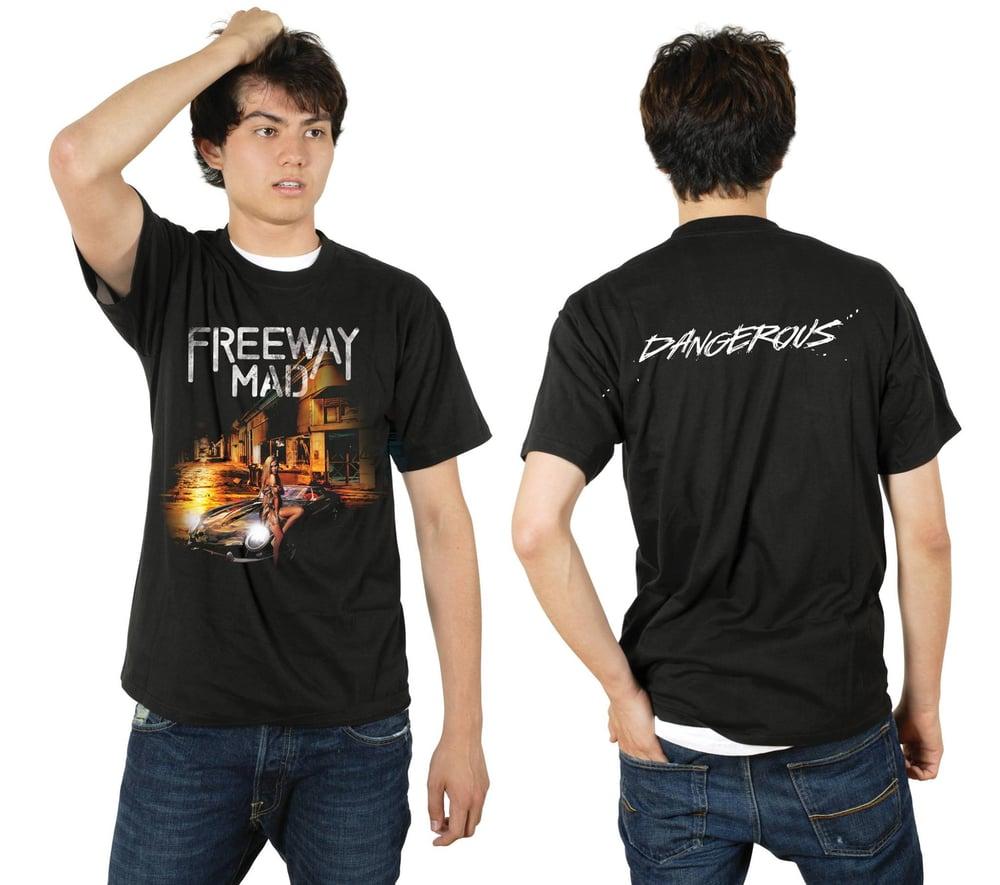 Image of Dangerous T-Shirt