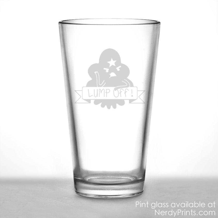 "Image of Lumpy Space Princess Pint Glass - ""Lump Off!"""