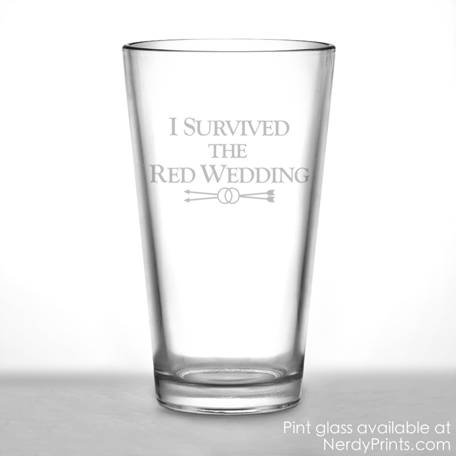 Image of Game of Thrones Pint Glass - I Survived the Red Wedding