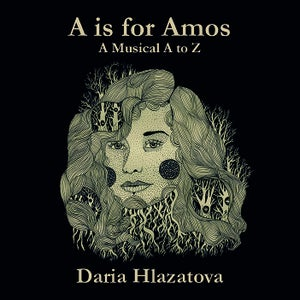Image of A is for Amos by Daria Hlazatova