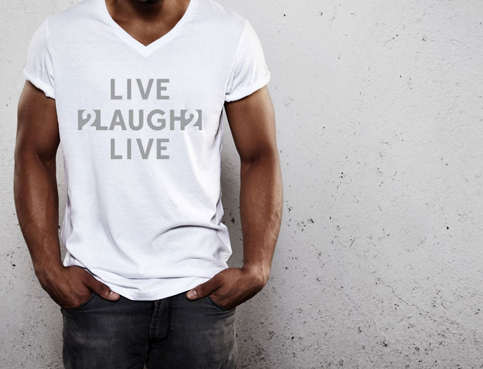 Image of Live2Laugh2Live T-Shirts