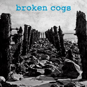 "Image of Broken Cogs - S/T 7"" (blue vinyl)"