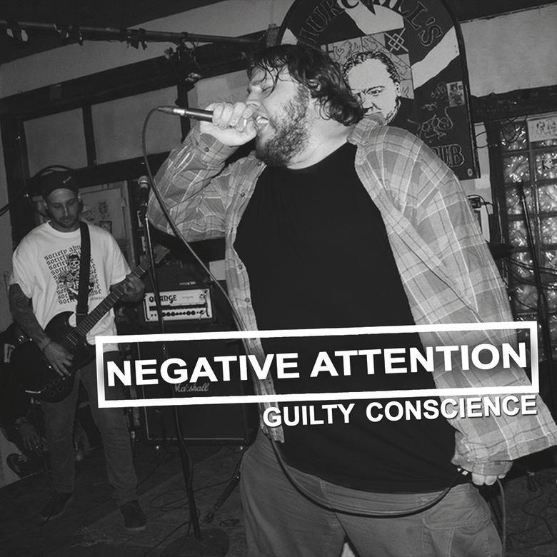 Image of GUILTY CONSCIENCE - Negative Attention 7""