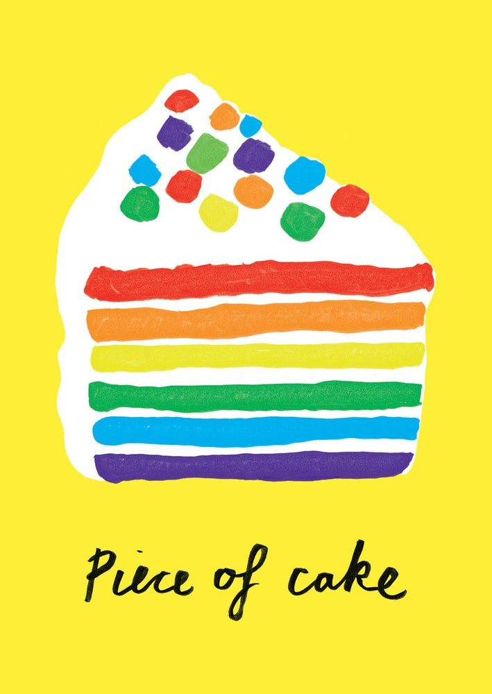 Image of Piece of Cake! Greeting Card