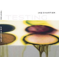 Image of Jaq Chartier: Testing