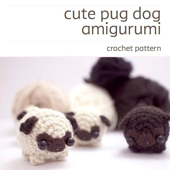 Image of crochet pattern - amigurumi pug dog