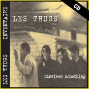 "Image of LES THUGS ""Nineteen Something"" CD"