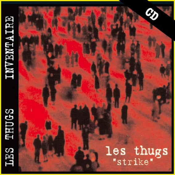 "LES THUGS ""Strike"" CD"