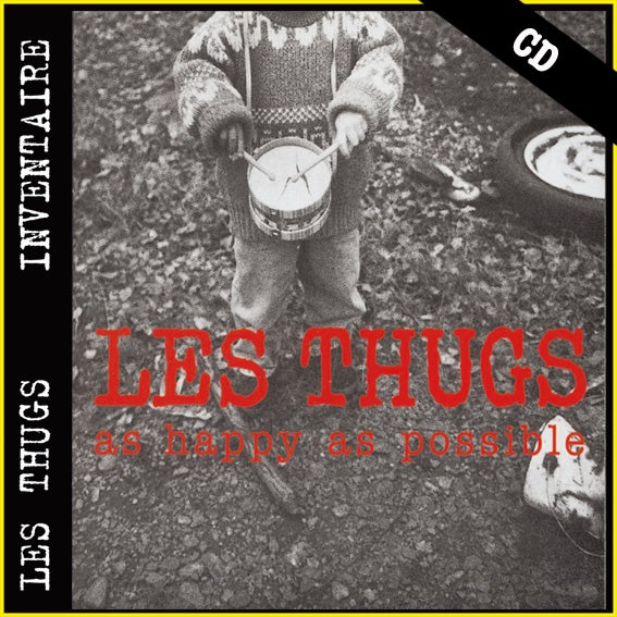 "LES THUGS ""As Happy As Possible"" CD"