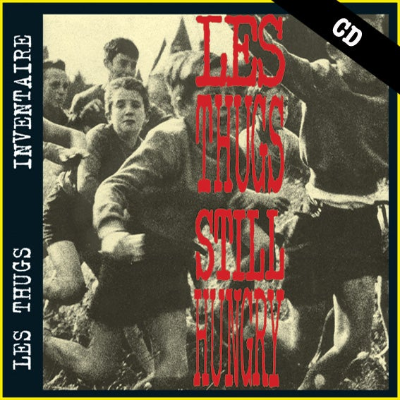 "LES THUGS ""Still Hungry, Still Angry"" CD"