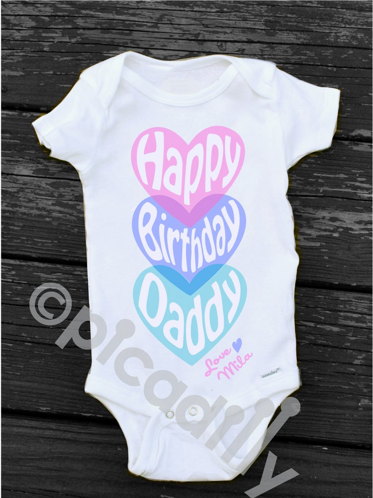 51735e1966bb picadilly — Baby Girl Happy Birthday to Daddy Personalized Heart Onesie