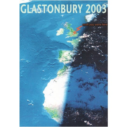 Image of Limited Edition Glastonbury Wish You Were Here 2003